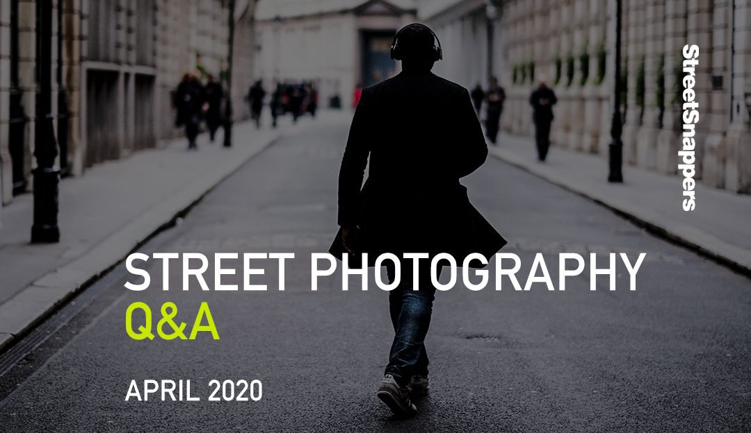Street Photography Q&A